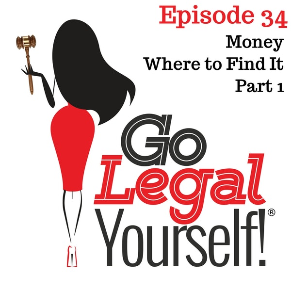Ep. 34 Money. Where to Find It Part 1