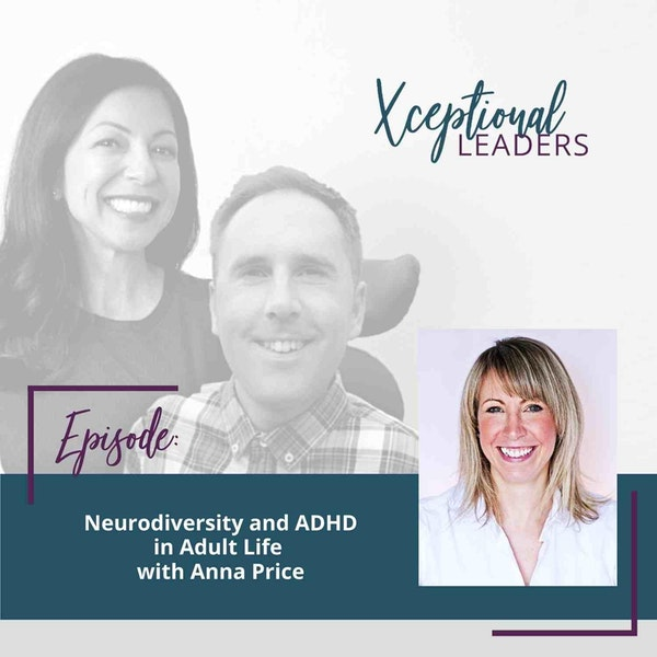 Neurodiversity and ADHD in Adult Life with Anna Price