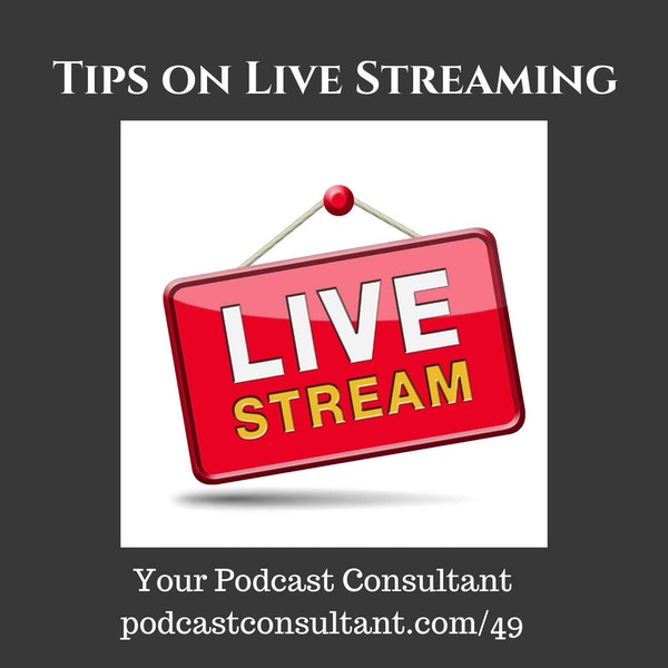 Tips on Live Streaming