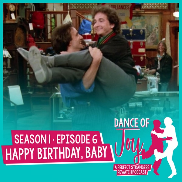 Happy Birthday, Baby -  Perfect Strangers Season 1 Episode 6