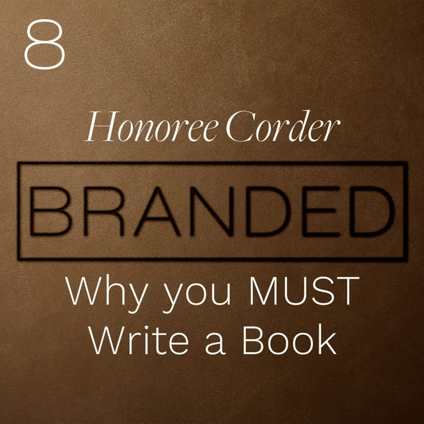 008 Honorée Corder: Why you MUST Write a Book Image