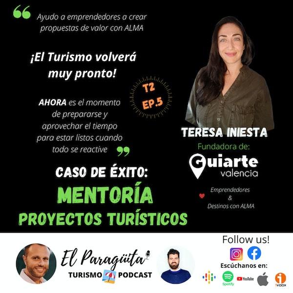 T2 Ep.5: Mentoría de proyectos turísticos. La reinvención profesional de Teresa Iniesta.