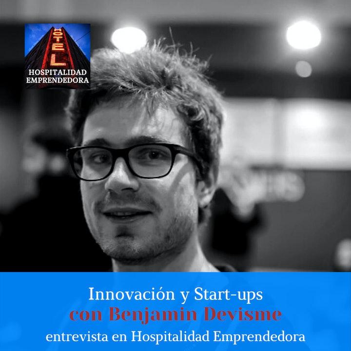 Innovación y Start-Ups con Benjamin Devisme. Temp 1 Episodio 8