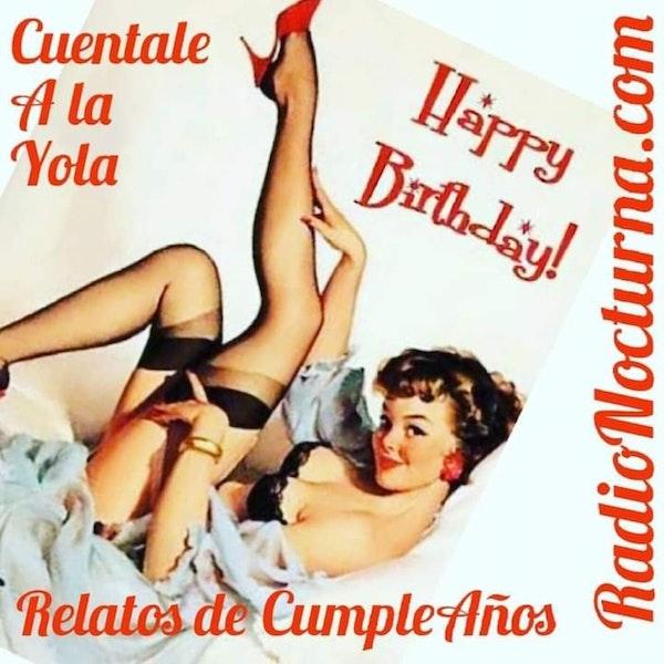 feliz cumpleaños Yola -Cuéntale a la Yola