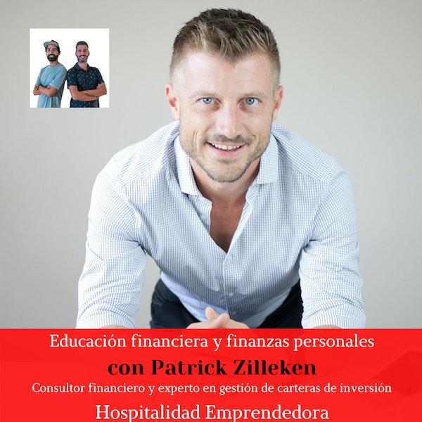 Educación financiera y finanzas personales con Patrick Zilleken. Temp 3 Episodio 7