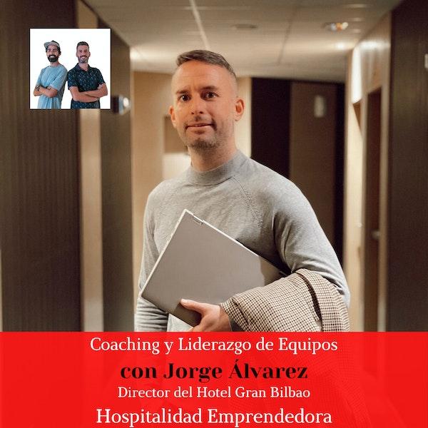 Coaching y liderazgo de equipos con Jorge Álvarez. Temp 3 Episodio 8
