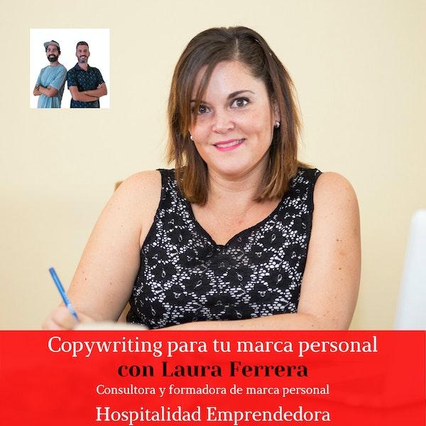 Copywriting para tu marca personal con Laura Ferrera. Temp 2 Episodio 3