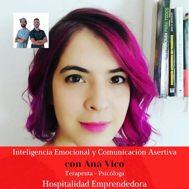 Inteligencia emocional y comunicación asertiva con Ana Vico. Temp 3 Episodio 9