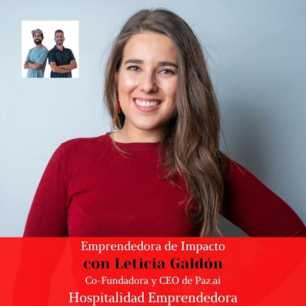 Emprendedora de impacto con Leticia Galdón. Temp 4 Episodio 3