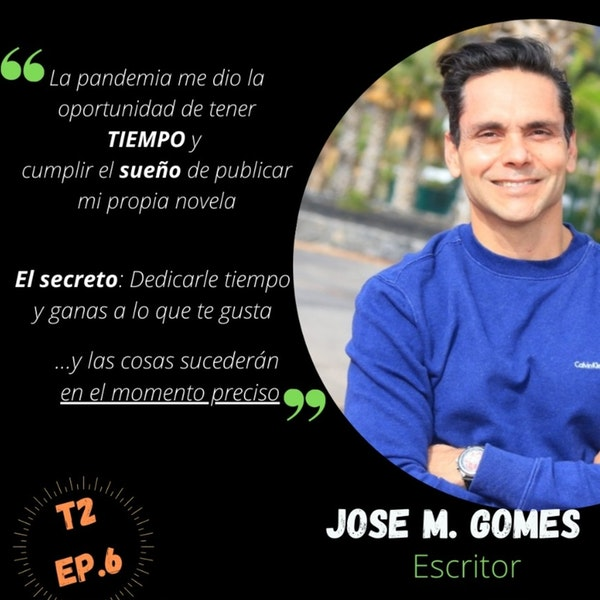 T2 Ep.6: Trabajar en hotel 5* y dedicarte a tu pasión. Jose M. Gomes Mendes