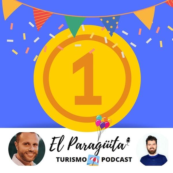 ¡1 AÑO de PARAGÜITA podcast! 1 año apoyando al TURISMO