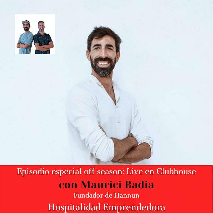 Episodio especial en vivo en Clubhouse, con Maurici Badia, fundador de Hannun