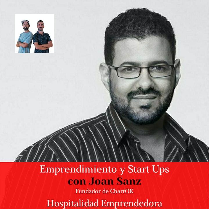 Emprendimiento y Startups con Joan Sanz. Temp 2 Episodio 7
