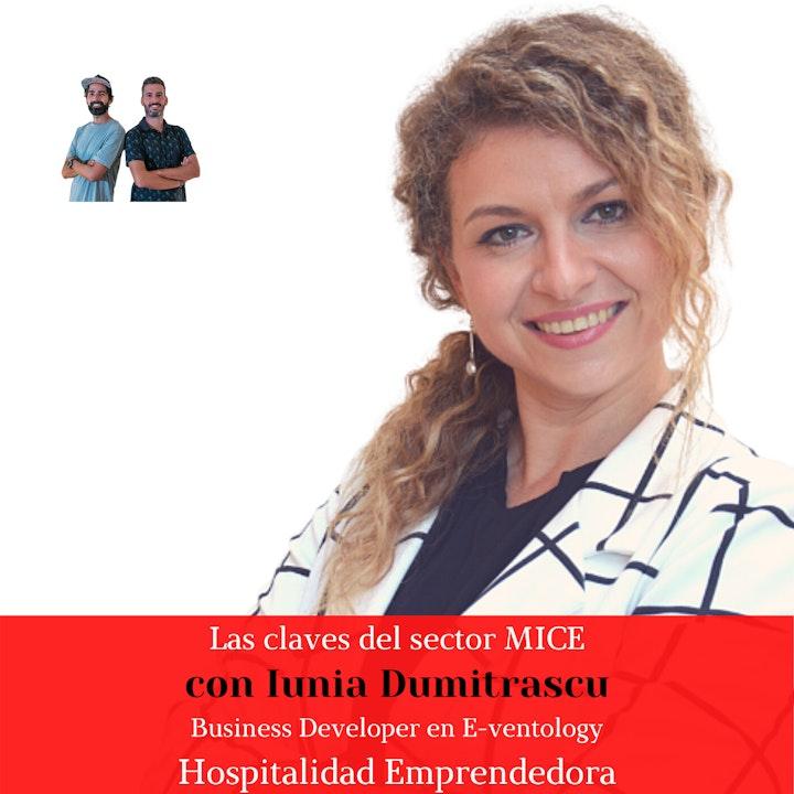 Las claves del sector MICE con Iunia Dumitrascu. Temp. 4 Episodio 9