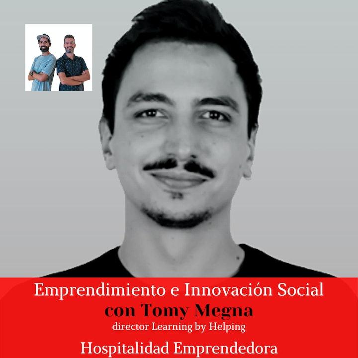 Emprendimiento e innovación social con Tomy Megna. Temp 2 Episodio 2