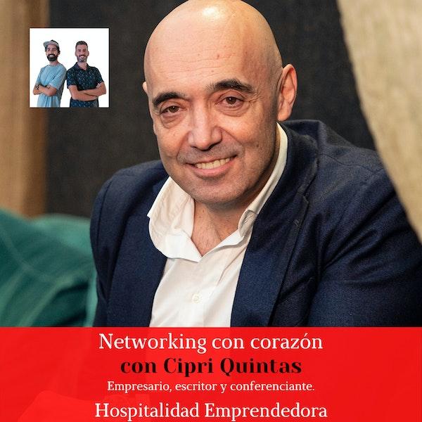 Networking con corazón con Cipri Quintas. Temp 2 Episodio 9 LIVE ESPECIAL