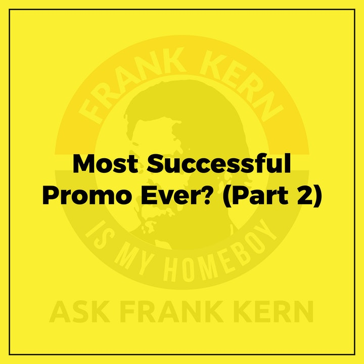 Most Successful Promo Ever? (Part 2) - Frank Kern Greatest Hit
