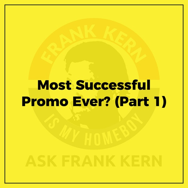 Most Successful Promo Ever? (Part 1) - Frank Kern Greatest Hit Image