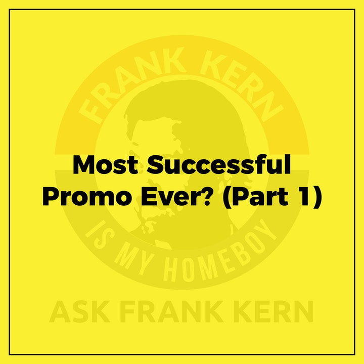 Most Successful Promo Ever? (Part 1) - Frank Kern Greatest Hit