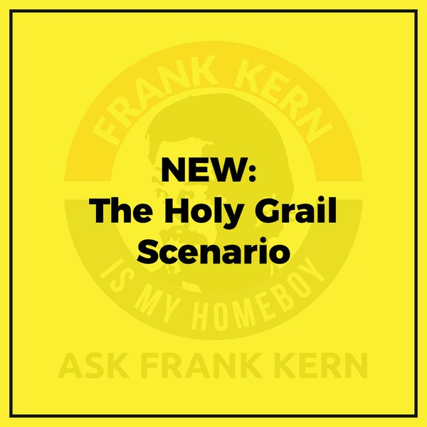 NEW: The Holy Grail Scenario - Frank Kern Greatest Hit Image