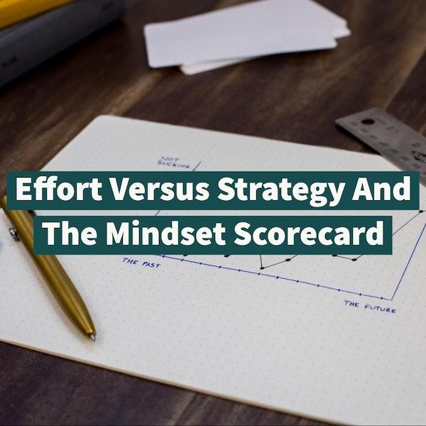 Effort Versus Strategy And The Mindset Scorecard Image