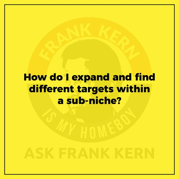 How do I expand and find different targets within a sub-niche? Image