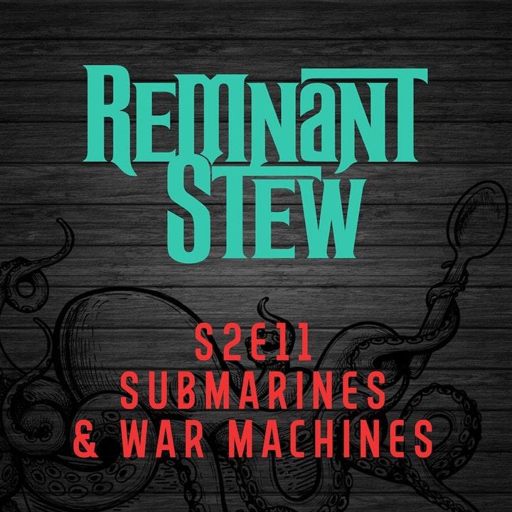 SUBMARINES & WAR MACHINES