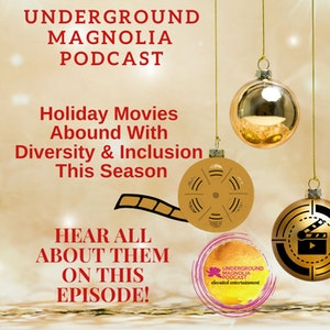 Holiday Movies Abound With Diversity & Inclusion This Season