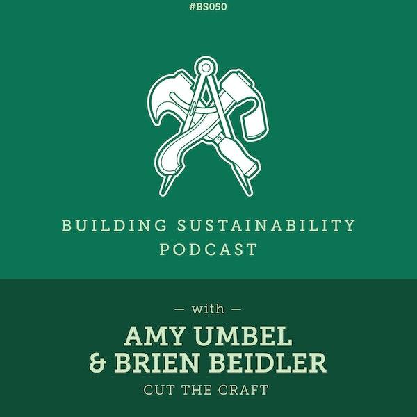 Cut the Craft - Amy Umbel & Brien Beidler - BS050 Image