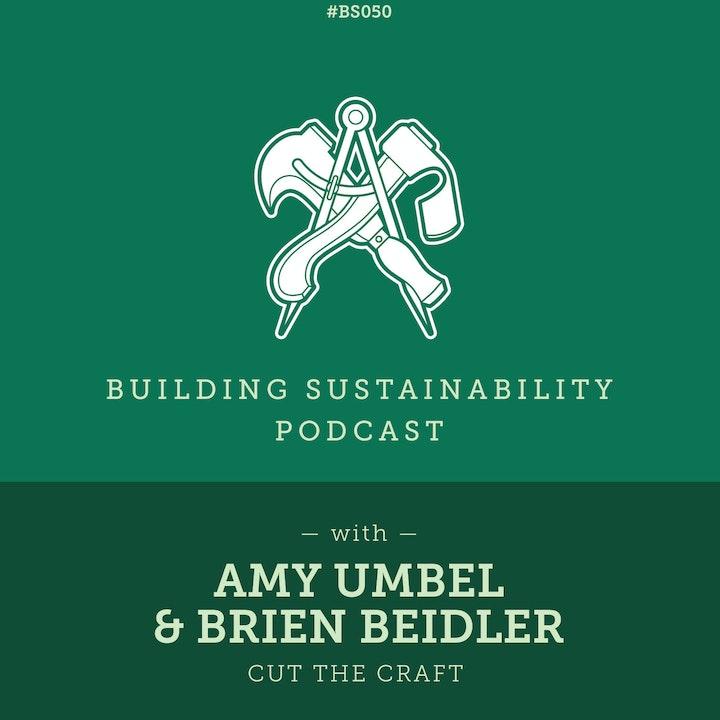 Cut the Craft - Amy Umbel & Brien Beidler - BS050