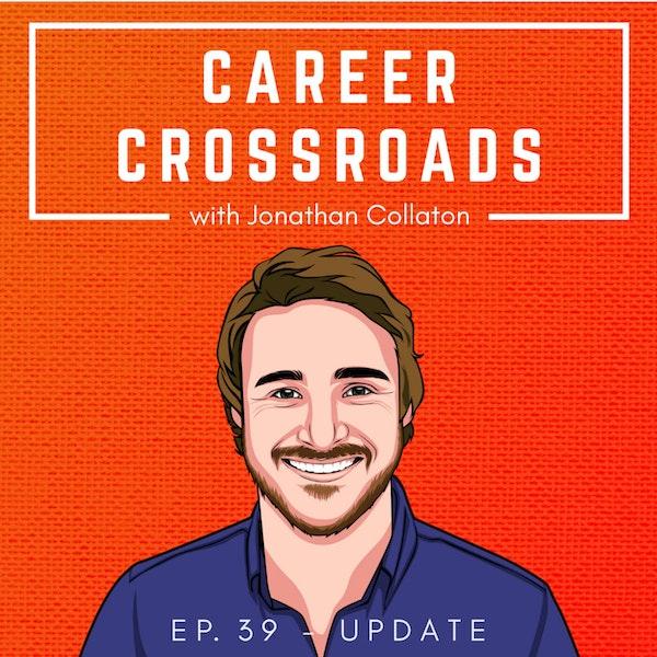 Career Crossroads Update Episode! Image