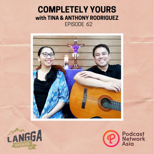 LSP 62: Completely Yours with Tina & Anthony Rodriguez Image