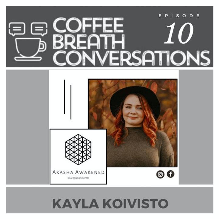 Coffee Time with Kayla Koivisto