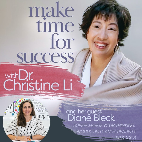 Supercharge Your Thinking, Productivity, and Creativity with Diane Bleck Image
