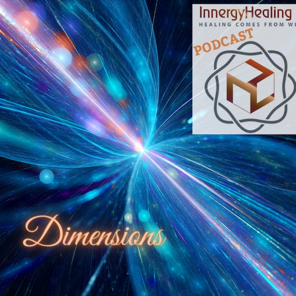 Dimension from the 6th to the 12th. Your state of consciousness.