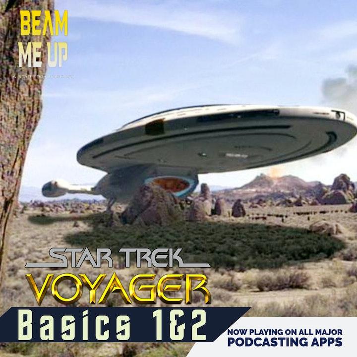 Star Trek: Voyager | Basics Parts 1&2