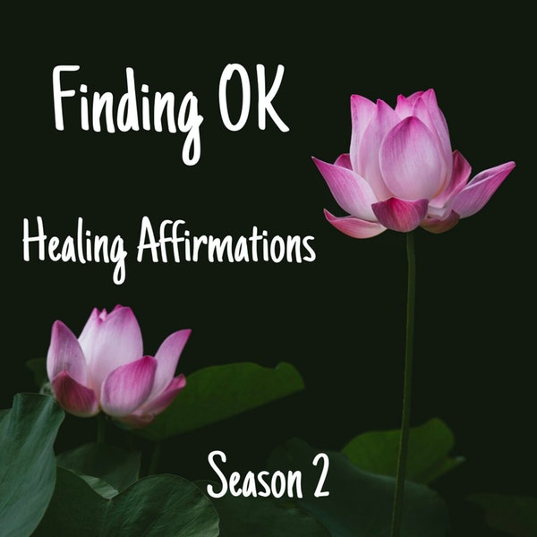 Healing Affirmations ~ Season 2 Image