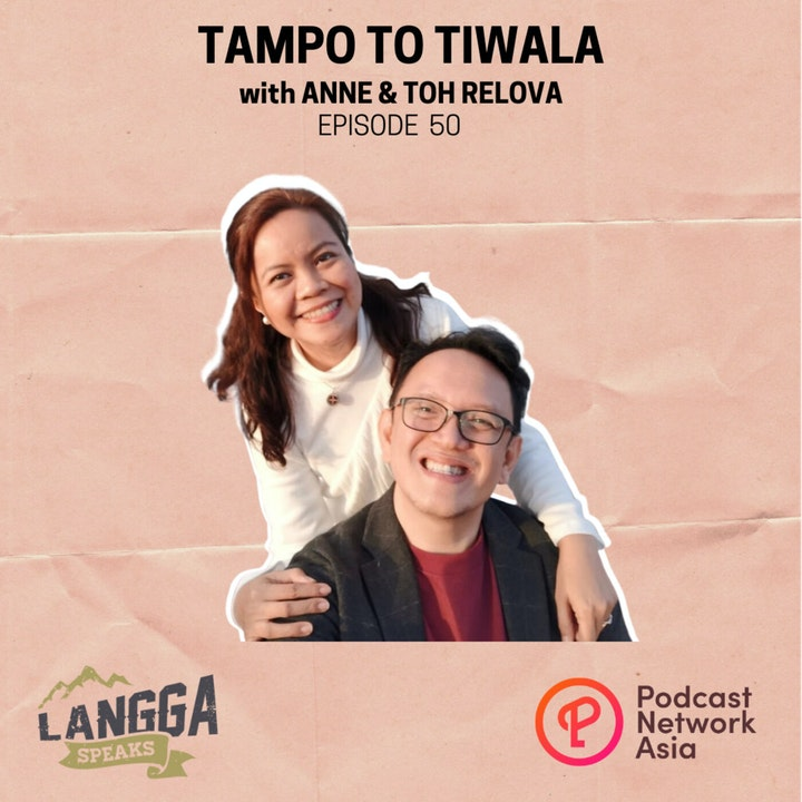 LSP 50: Tampo to Tiwala with Anne & Toh Relova