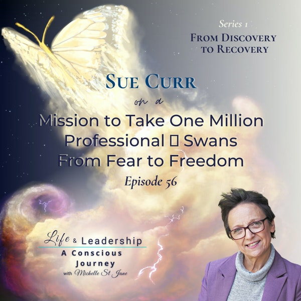 Sue Curr on a Mission to Take One Million Professional 🦢 Swans from Fear to Freedom 🙏👣👣🙏 Image