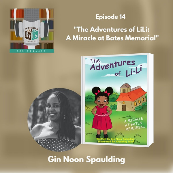The Adventures of LiLi: A Miracle at Bates Memorial - Gin Noon Spaulding Image