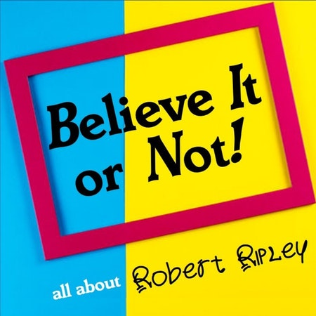 BELIEVE IT OR NOT! Image