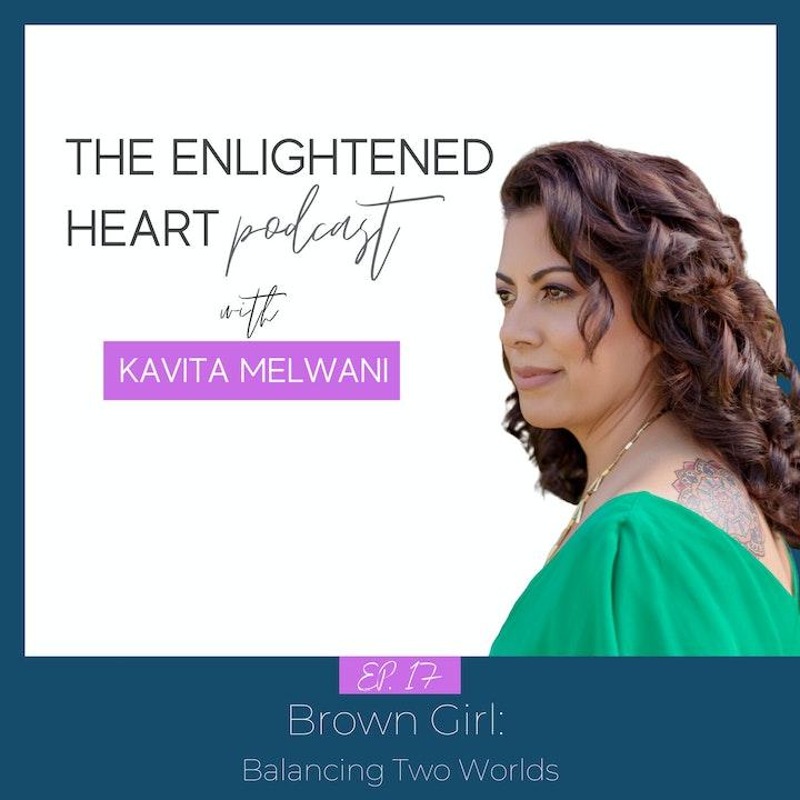 Brown Girl: Balancing Two Worlds
