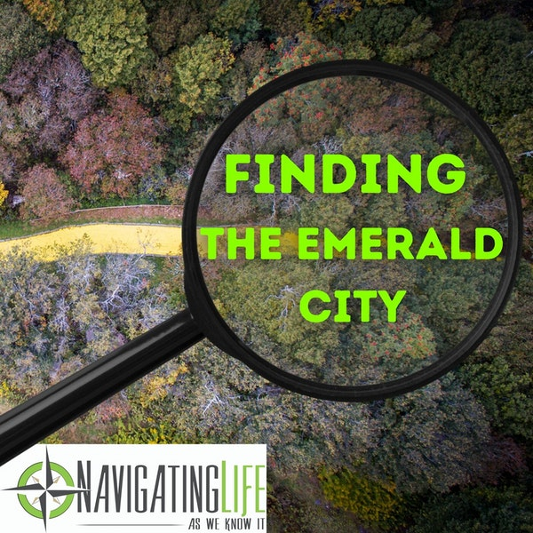 40. Finding The Emerald City