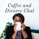 Coffee and Divorce Chat Album Art