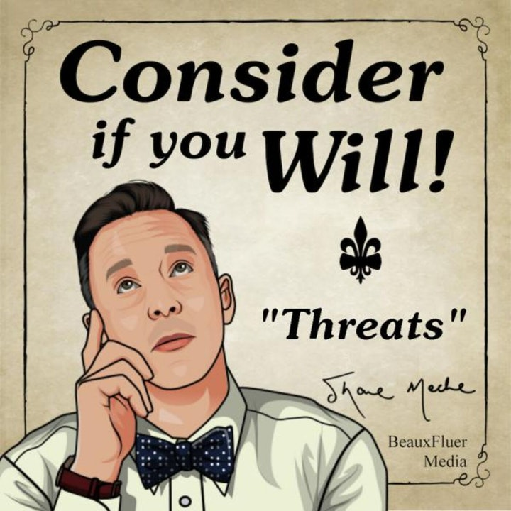 Episode 26 - Threats