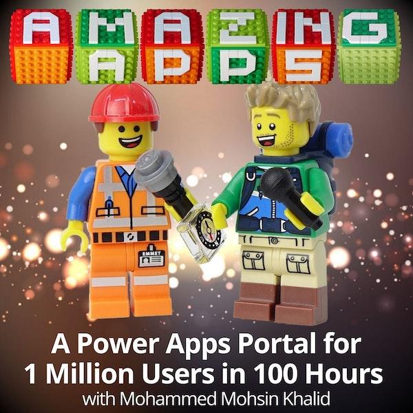 A Power Apps Portal for 1 Million Users in 100 hours with Mohammed Mohsin Khalid, Imperium Dynamics