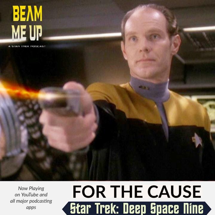 Star Trek: Deep Space Nine | For the Cause