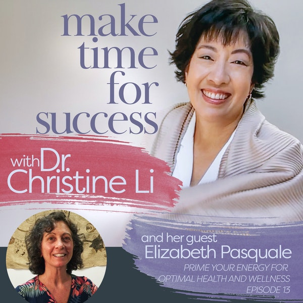 Prime Your Energy for Optimal Health and Wellness with Elizabeth Pasquale Image