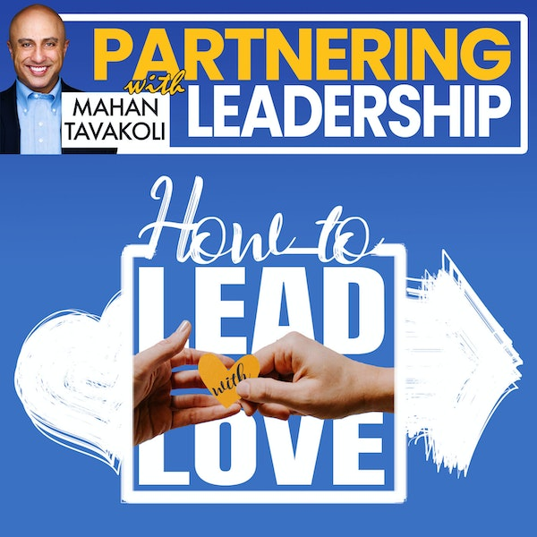 How to lead with love | Leadership Insight Image