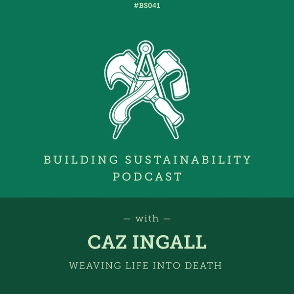 Willow Coffins - Weaving life into death - Caz Ingall - BS041 Image